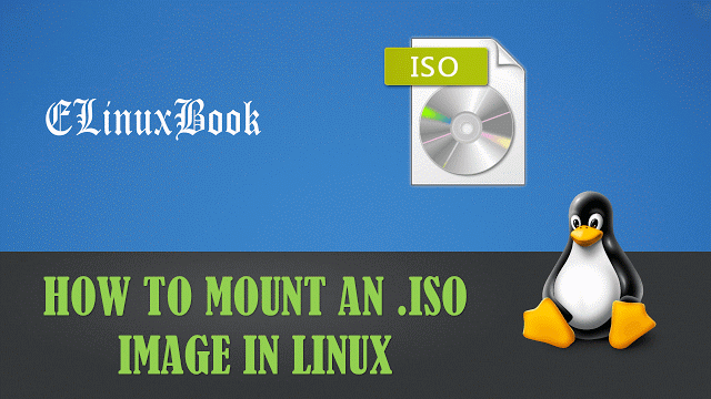 MOUNT AN ISO IMAGE IN LINUX