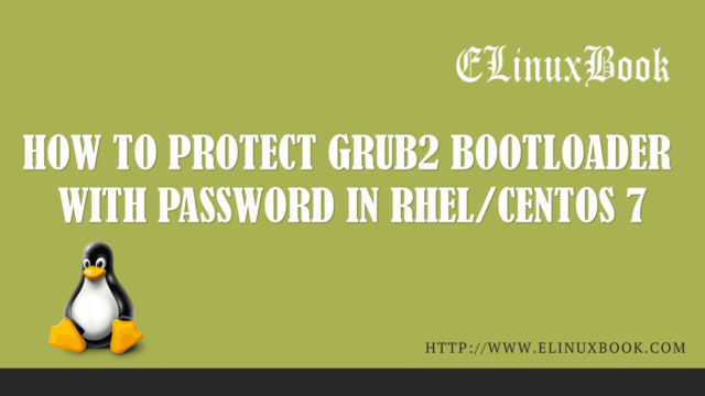 PROTECT GRUB2 BOOTLOADER WITH PASSWORD