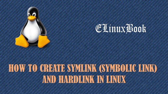 How To Create Symlink Symbolic Link And Hardlink In Linux
