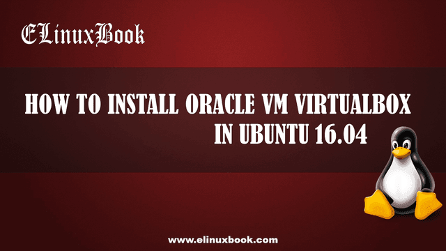 install oracle vm virtualbox in ubuntu 16.04