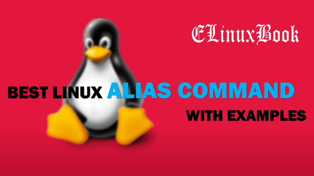 BEST LINUX ALIAS COMMAND WITH EXAMPLES
