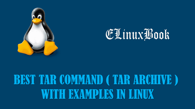tar command tar archive with examples