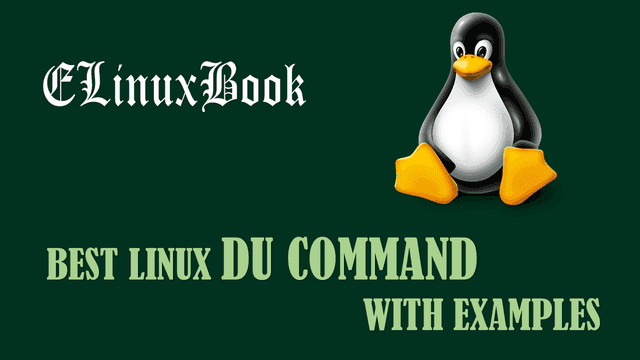 BEST LINUX DU COMMAND WITH EXAMPLES