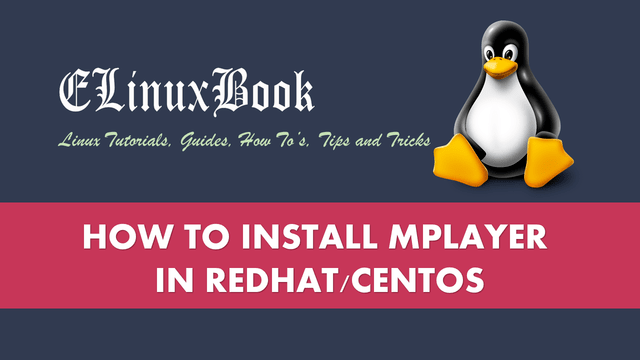 HOW TO INSTALL MPLAYER IN REDHAT/CENTOS