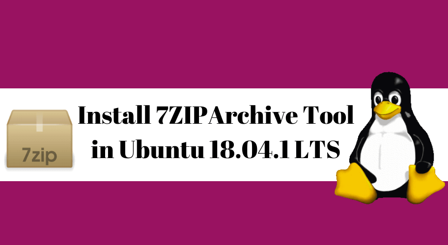 HOW TO INSTALL 7ZIP (7Z) ARCHIVE TOOL IN UBUNTU 16 04