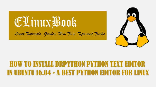 HOW TO INSTALL DRPYTHON PYTHON TEXT EDITOR IN UBUNTU 16.04 - A BEST PYTHON EDITOR FOR LINUX