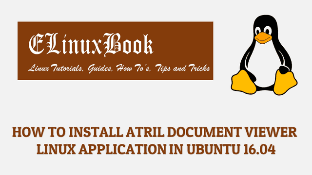 HOW TO INSTALL ATRIL DOCUMENT VIEWER LINUX APPLICATION IN UBUNTU 16.04
