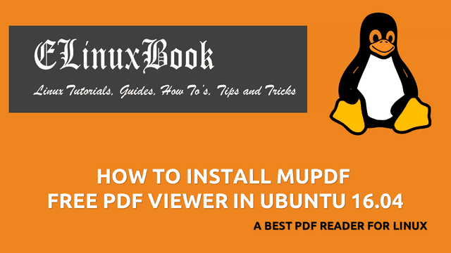 HOW TO INSTALL MUPDF FREE PDF VIEWER IN UBUNTU 16.04 - A BEST PDF READER FOR LINUX